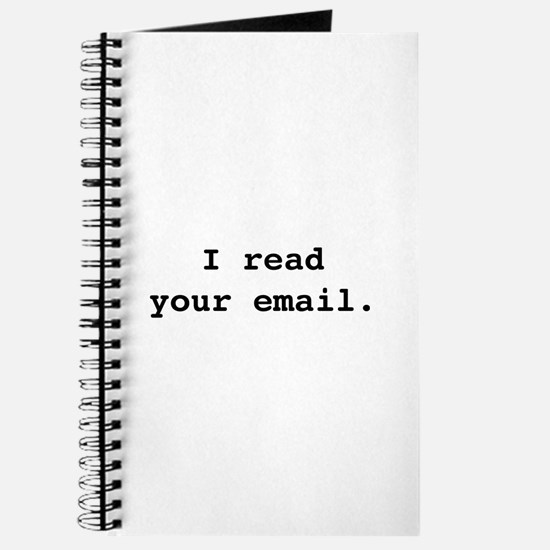 I Read Your Email. Journal