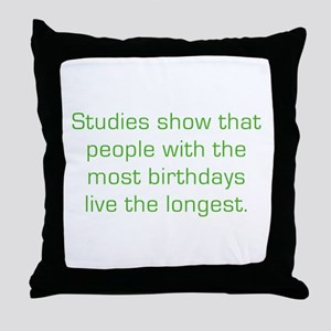 Most Birthdays Throw Pillow