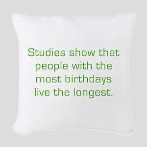 Most Birthdays Woven Throw Pillow
