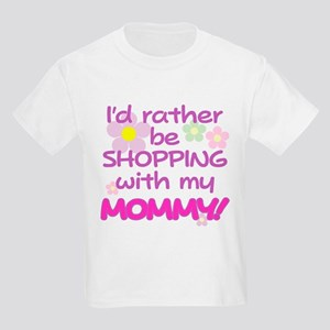 SHOPPING WITH MY MOMMY! Kids Light T-Shirt