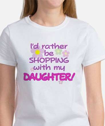 SHOPPING WITH MY DAUGHTER Women's T-Shirt