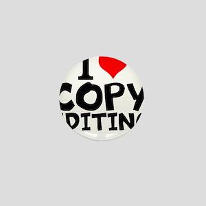 I Love Copy Editing Mini Button