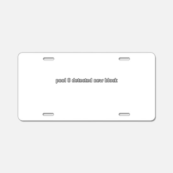 pool 0 detected new block Aluminum License Plate