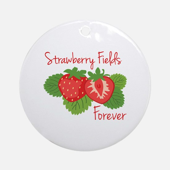 Strawberry Fields Forever Ornament (Round)