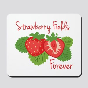 Strawberry Fields Forever Mousepad