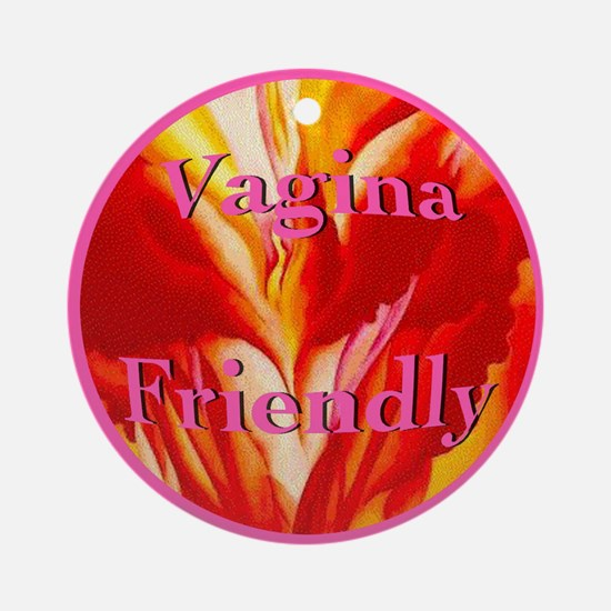 Vagina Friendly Ornament (Round)