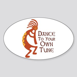 DANCE TO YOUR OWN TUNE Sticker