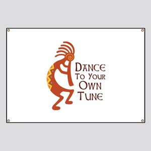 DANCE TO YOUR OWN TUNE Banner