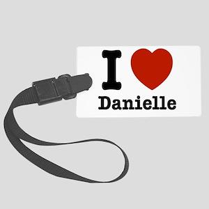 I love Danielle Large Luggage Tag