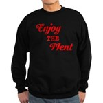 Enjoy The Ment Sweatshirt