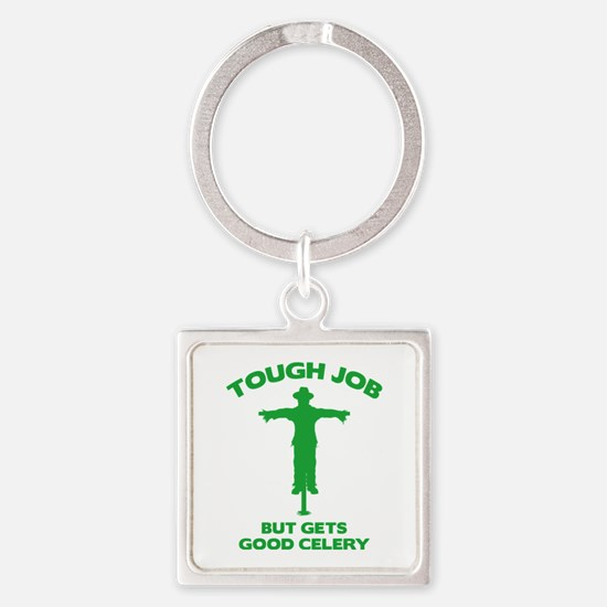 Tough Job But Gets Good Celery Square Keychain
