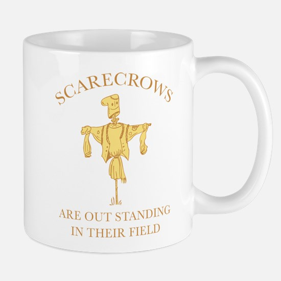 Scarecrows Are Out Standing In Their Field Mug