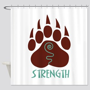 STRENGTH Shower Curtain