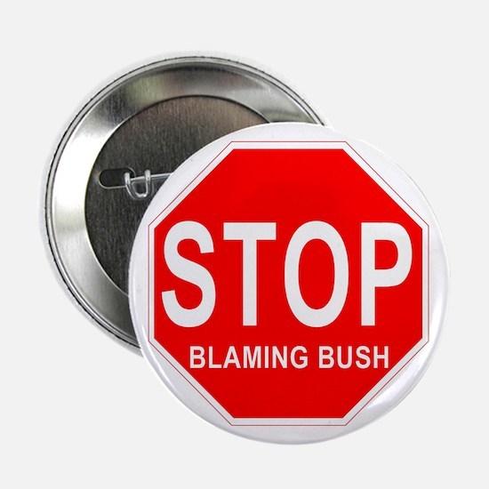 Stop Blaming Bush Button