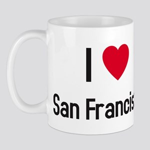 I love San Francisco Mug