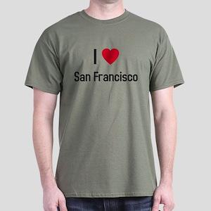 I love San Francisco Dark T-Shirt