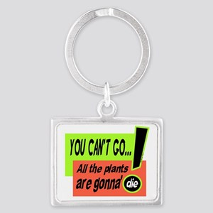 You Cant Go/Bill Murray Keychains