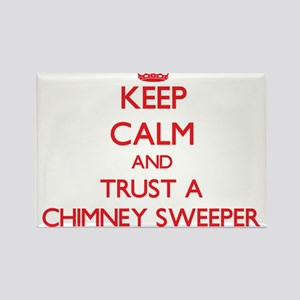 Keep Calm and Trust a Chimney Sweeper Magnets