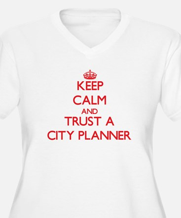 Keep Calm and Trust a City Planner Plus Size T-Shi