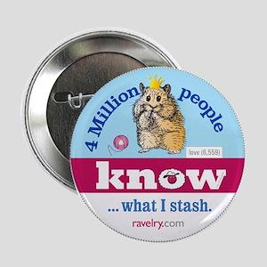 "Ravelry 4 Million Hamster 2.25&Quot; 2.25"" Button"