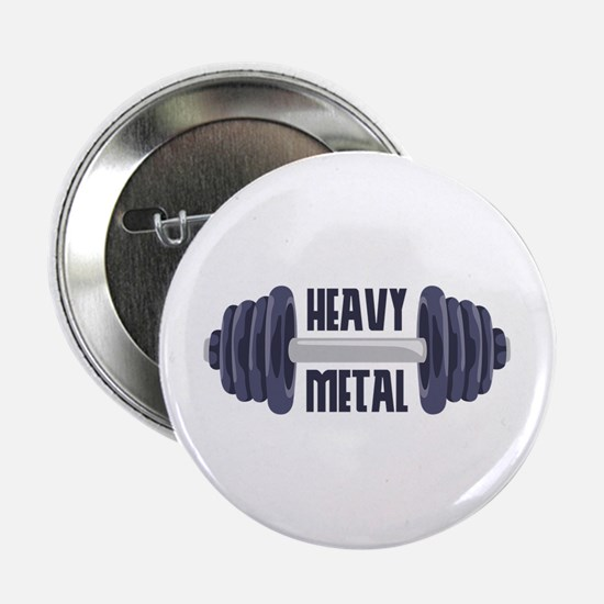 "Heavy Metal 2.25"" Button"