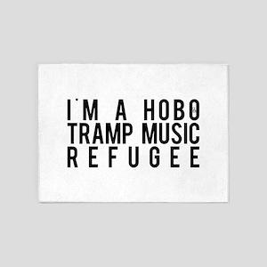 I'm a Hobo Tamp Music Refugee 5'x7'Area Rug