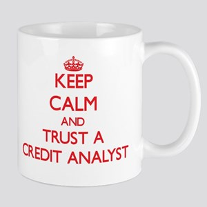 Keep Calm and Trust a Credit Analyst Mugs