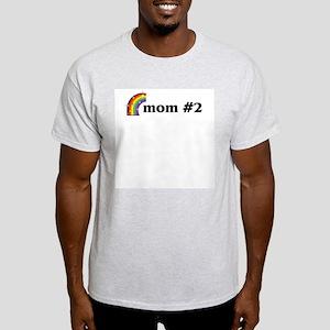Mom #2 Light T-Shirt