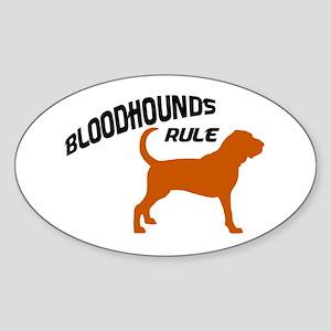 Bloodhounds Rule Oval Sticker