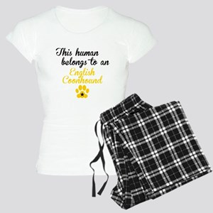 This Human Belongs To An English Coonhound Pajamas