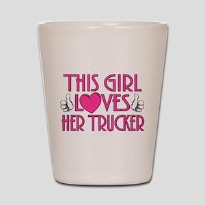 This Girl Loves Her Trucker Shot Glass