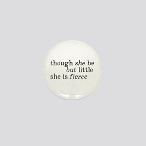 She is Fierce Shakespeare Mini Button