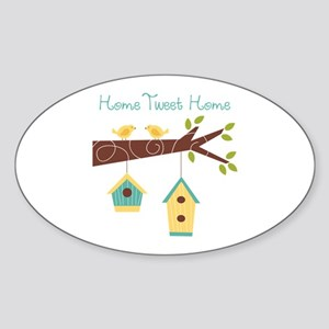 Home Tweet Home Sticker