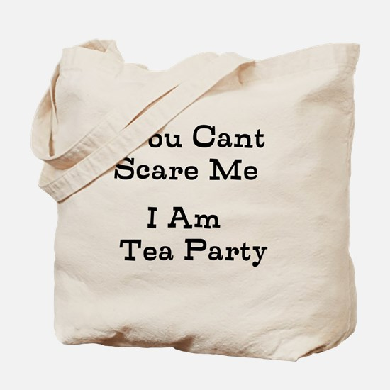 You Cant Scare Me I Am Tea Party Tote Bag