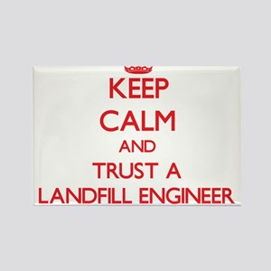 Keep Calm and Trust a Landfill Engineer Magnets