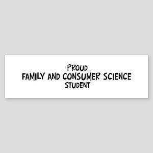 family and consumer science s Bumper Sticker