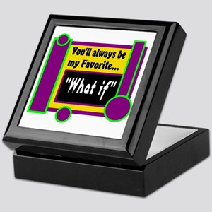 My Favorite What if Keepsake Box