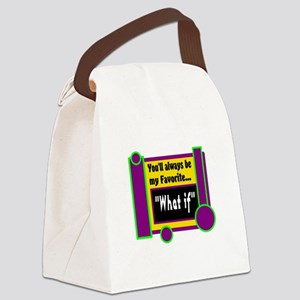 My Favorite What if Canvas Lunch Bag