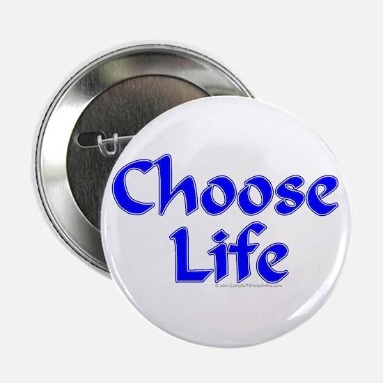 Choose Life Blue Button