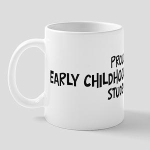 early childhood education stu Mug