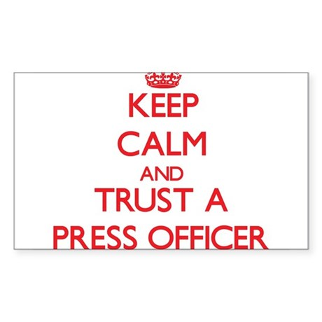 Keep Calm and Trust a Press Officer Sticker