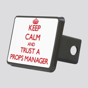 Keep Calm and Trust a Props Manager Hitch Cover