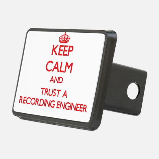 Keep Calm and Trust a Recording Engineer Hitch Cov