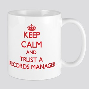 Keep Calm and Trust a Records Manager Mugs