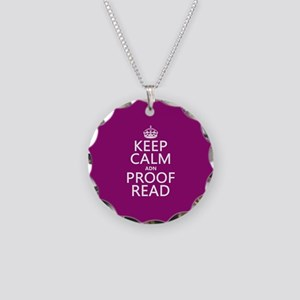 Keep Calm and Proof Read (adn) Necklace Circle Cha