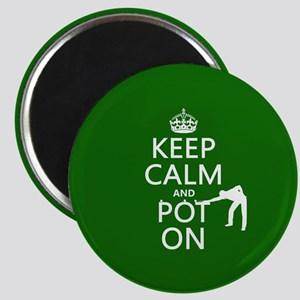 Keep Calm and Pot On Magnets