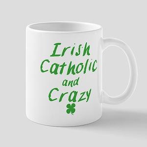 Irish Catholic And Crazy Mugs