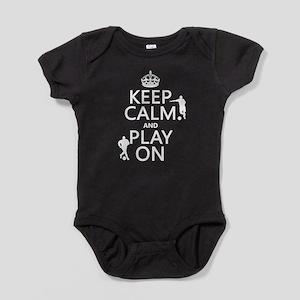 Keep Calm and Play On (soccer/football) Baby Bodys