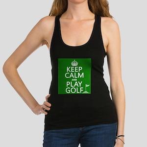 Keep Calm and Play Golf Racerback Tank Top
