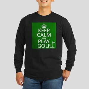 Keep Calm and Play Golf Long Sleeve T-Shirt